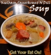 For Recipe Click Here - Kielbasa Sauerkraut N Dill Soup