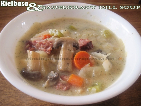 For Recipe Click Here - Kielbasa & Sauerkraut Dill Soup