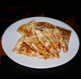 For Recipe Click Here - Many Faces of Quesadillas