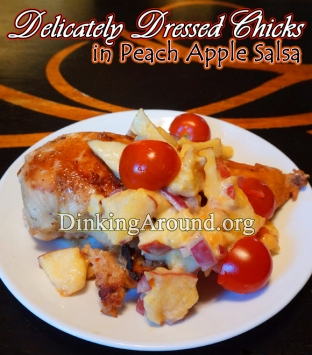 For Recipe Click Here - Delicately Dressed Chicks (Deliciously Amazing Marinaded Chicken w/ Peach N Apple Topping)