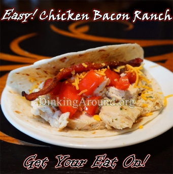 For Recipe Click Here - Chick N Pig Ranchers (EASY Chicken N Bacon Ranch Wraps)