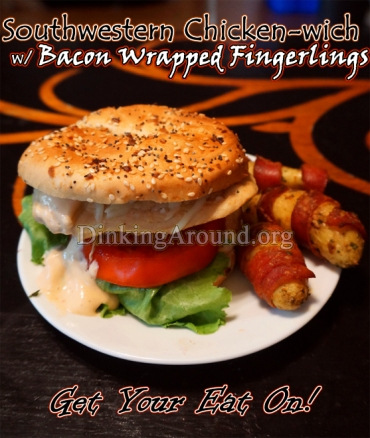 For Recipe Click Here - EASY Southwestern Chicken-wiches with BACON WRAPPED FINGERLING POTATOES