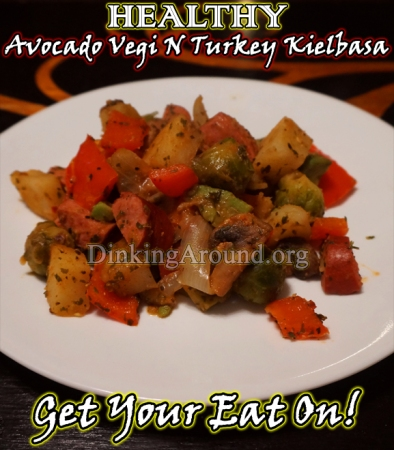 For Recipe Click Here - Lotsa Vegi Mixa (HEALTHY Avocado N Vegetable with Turkey Kielbasa Bake)