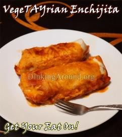 For Recipe Click Here - VegeTAYrian Enchijitas (Vegetable Enchiladas)