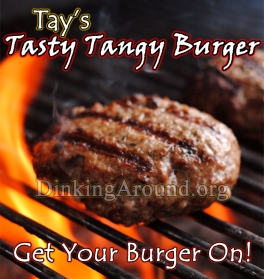 Tay's Perfectly Tanged Burger