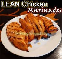 For Recipe Click Here - LEAN CHICKEN MARINADES